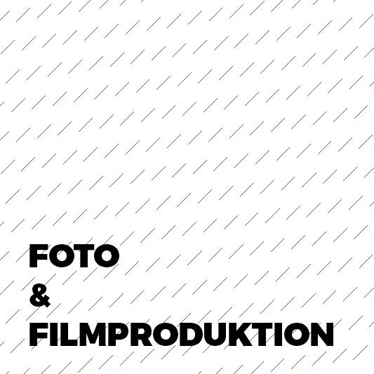 FOTO & FILMPRODUKTION