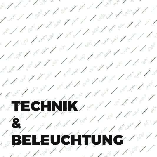 Technik & Beleuchtung