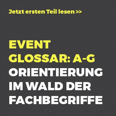 Event Glossar A-G