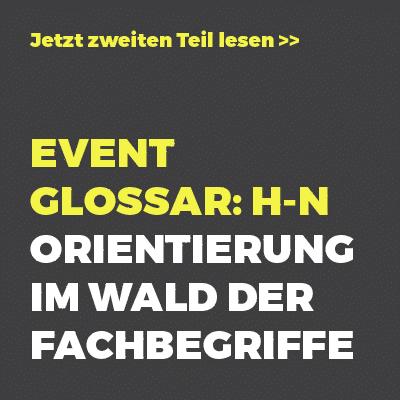 Event Glossar: H-N